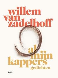 Al mijn kappers   Willem van Zadelhoff  