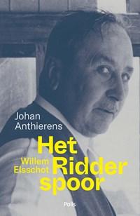 Willem Elsschot. Het Ridderspoor | Johan Anthierens |