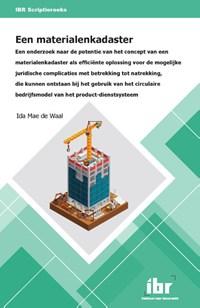 Een materialenkadaster | I.M. de Waal |