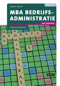 MBA Bedrijfsadministratie Opgavenboek | Henny Krom |