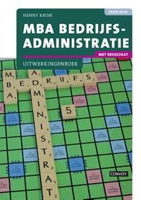 MBA bedrijfsadministratie Uitwerkingenboek | Henny Krom |