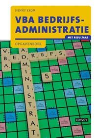 VBA Bedrijfsadministratie met resultaat Opgavenboek | Henny Krom |