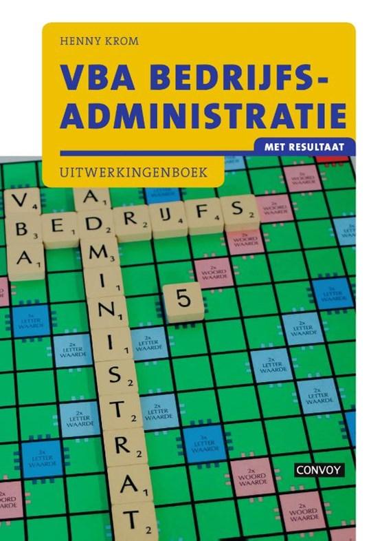 VBA Bedrijfsadministratie met resultaat Uitwerkingeboek