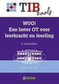 WUG! Een beter OT voor leerkracht en leerling | Simone van Dijk |