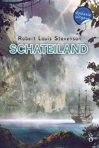 Schateiland-dyslexie uitgave   Robert Louis Stevenson  