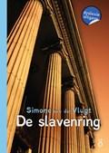 De slavenring | Simone van der Vlugt |