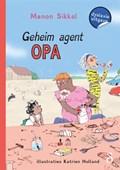 Geheim Agent Opa | Manon Sikkel |