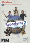 Reporteros 2 Werkboek   Carolina Dominguez ; Ainara Munt ; Florence Pitti ; Laia Sant  