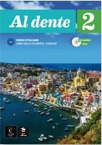 Al dente 2 Tekstboek/werkboek   Marilisa Birello ; Simone Bonafaccia ; Franca Bosc ; Giada Licastro ; Albert Vilagrasa  