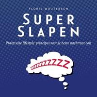 Superslapen   Floris Wouterson  