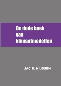 De dode hoek van klimaatmodellen   Jac B. Nijssen  