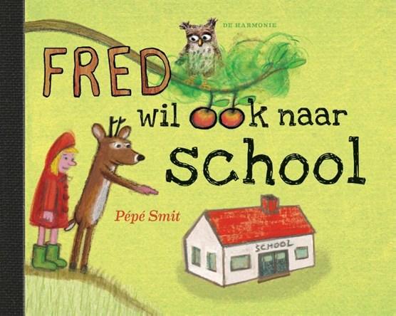 Fred wil ook naar school