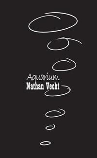 Aquarium   Nathan Vecht  