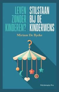 Leven zonder kinderen? | Miriam De Rycke |