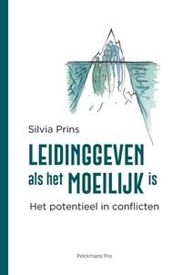 Leidinggeven als het moeilijk is | Silvia Prins |
