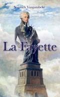 La Fayette | Jeannick Vangansbeke |