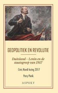 Geopolitiek en revolutie   Perry Pierik  