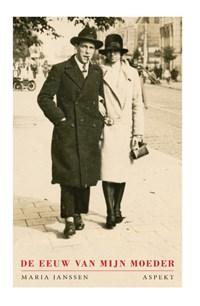 De eeuw van mijn moeder | Maria Janssen |