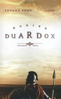 Koning Duardox | Eduard Poot |