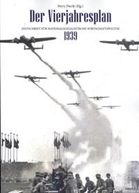 Der Vierjahresplan 1939 | Perry Pierik |