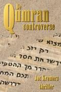 De Qumran Controverse | Jos Kremers |