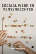 Sociaal werk en mensenrechten | Siebren Nachtergaele ; Didier Reynaert ; Hildegard Gobeyn ; Nadine de Stercke ; Rudi Roose |