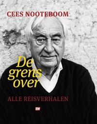 De grens over | Cees Nooteboom |