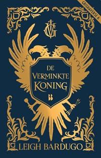 De verminkte koning | Leigh Bardugo |