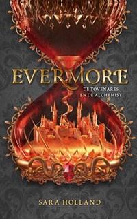 Evermore De tovenares en de alchemist   Sara Holland  