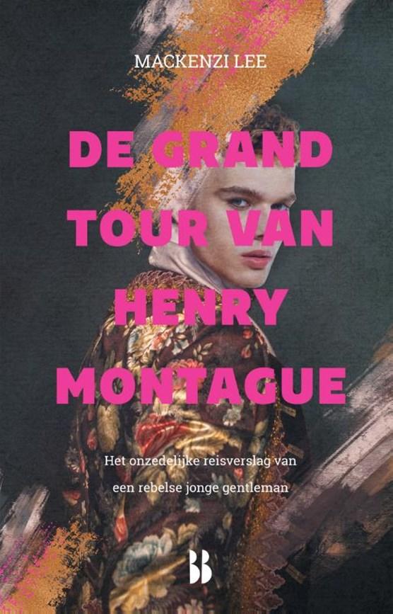 De grand tour van Henry Montague