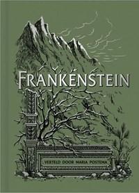 Frankenstein | Mary Shelley ; Maria Postema |