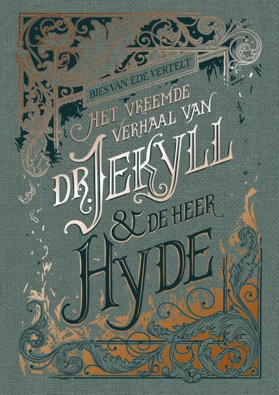 Het vreemde verhaal van dr. Jekyll & meneer Hyde