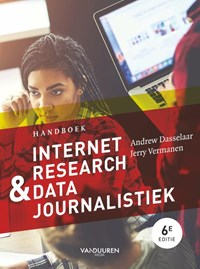 Handboek Internetresearch & datajournalistiek | Andrew Dasselaar ; Jerry Vermanen |