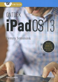 Ontdek iPadOS 13   Henny Temmink  