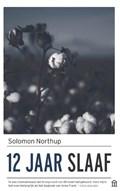 12 jaar slaaf   Solomon Northup  