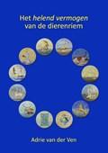 Het helend vermogen van de dierenriem | Adrie van der Ven |