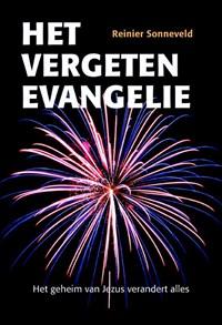 Het vergeten evangelie   Reinier Sonneveld  