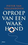 Oproep van een waakhond   Pieter van Vollenhoven  