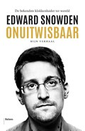 Onuitwisbaar   Edward Snowden  