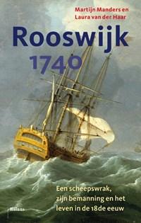 Rooswijk 1740 | Martijn Manders ; Laura van der Haar |