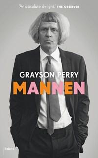 Mannen   Grayson Perry  