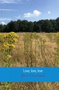 Love, love, love | Bert Overbeek |