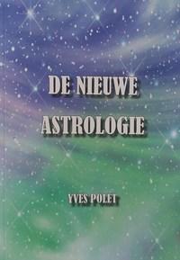 De Nieuwe Astrologie | Yves Polet |