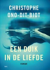 Een duik in de liefde | Christophe Ono-Dit-Biot |