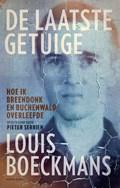 De laatste getuige   Pieter Serrien ; Louis Boeckmans  