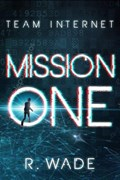 Mission One | R. Wade |