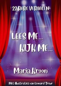 LEES ME...KIJK ME... | Maria Kroon |