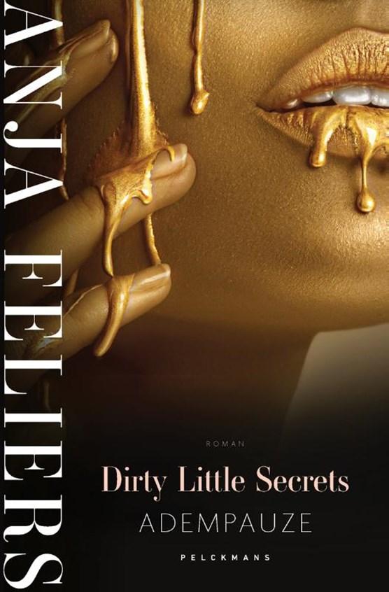 Dirty Little Secrets: Adempauze