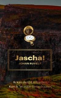 Jascha! | Johan Ruvelt |
