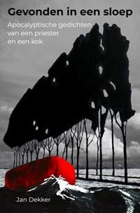 Gevonden in een sloep   Jan Dekker  